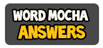 Word Mocha Answers